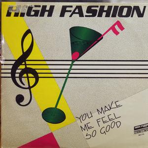 Single Cover High Fashion - You Make Me Feel So Good