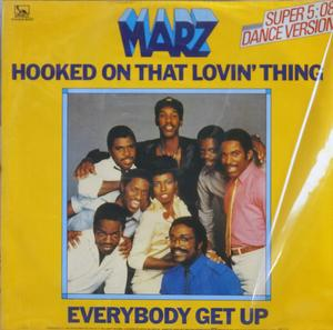 Single Cover Marz - Hooked On That Lovin' Thing