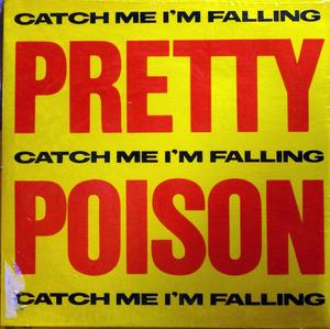 Single Cover Pretty Poison - Catch Me I'm Falling
