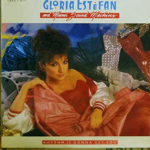 Single Cover Gloria - Rhythm Is Gonna Get You Estefan