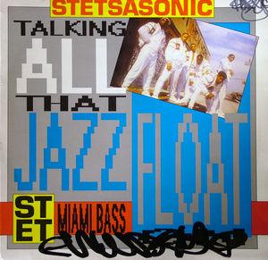 Single Cover Stetsasonic - Float On Feat. Force Md's