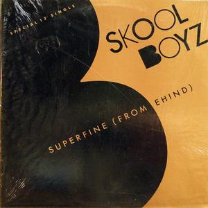 Single Cover Skool Boyz - Superfine (from Behind)