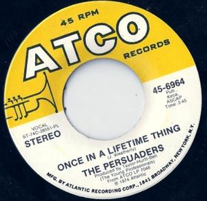 Single Cover The - Once In A Lifetime Thing Persuaders