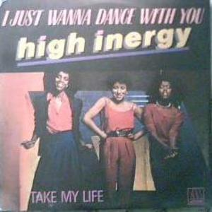 Single Cover High Inergy - I Just Wanna Dance With You