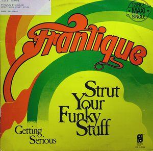 Single Cover Frantique - Strut Your Funky Stuff