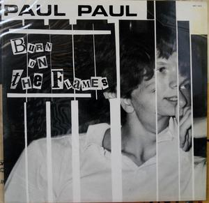 Single Cover Paul Paul - Burn On The Flame