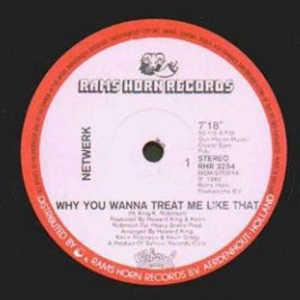 Single Cover Network - Why You Wanna Treat Me Like That