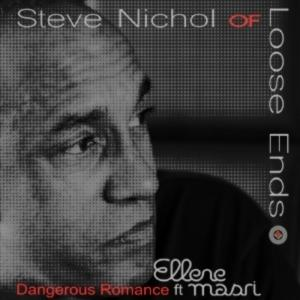 Single Cover Steve - Dangerous Romance Ft Ellene Masri Nichol