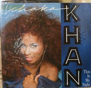 Single Cover Chaka Khan - This Is My Night