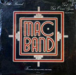 Single Cover Mac Band - Got To Get Over You