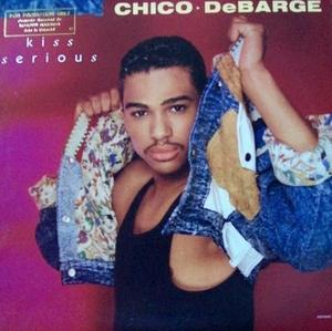 Single Cover Chico - Kiss Serious Debarge