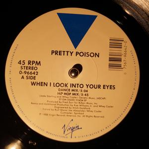Single Cover Pretty Poison - When I Look Into Your Eyes