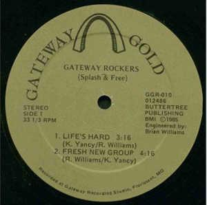 Single Cover Gateway Rockers - Life's Hard