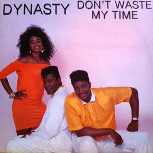 Single Cover Dynasty - Don't Waste My Time