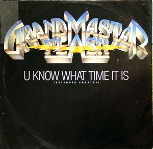 Single Cover Grandmaster Flash And The Furious Five - U Know What Time It Is