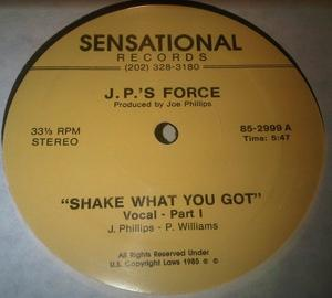 Single Cover J.p.'s Force - Shake What You Got