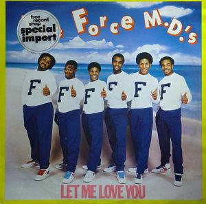 Single Cover Force M.d.'s - Let Me Love You