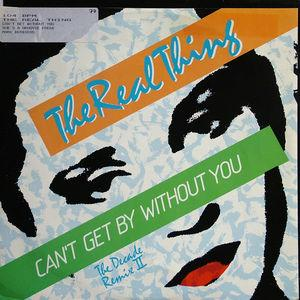 Single Cover The - Can't Get Without You (the Decade Remix) Real Thing