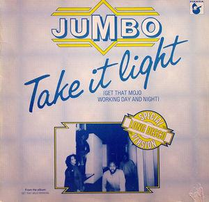 Single Cover Jumbo - Take It Light (get That Mojo Working Day And Night)