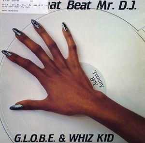 Single Cover G.l.o.b.e. & Whiz Kid - Play That Beat Mr. D.j.