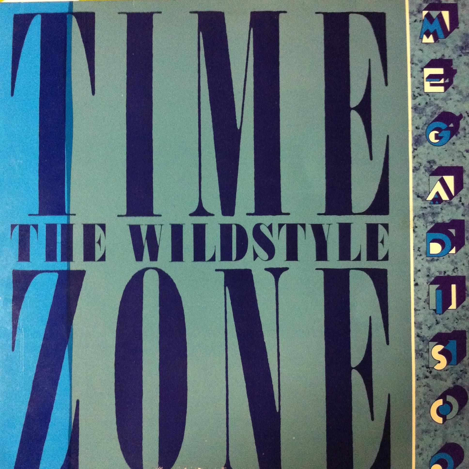Single Cover Time Zone - The Wildstyle