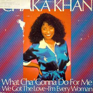 Single Cover Chaka Khan - What Cha' Gonna Do For Me