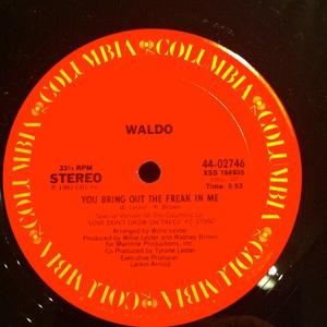 Single Cover Waldo - You Bring Out The Freak In Me