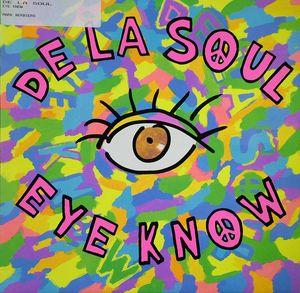 Single Cover De La Soul - Eye Know