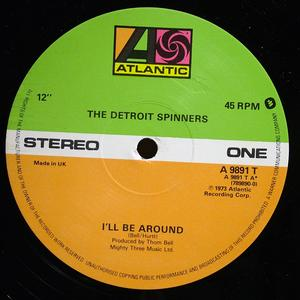Single Cover The - I'll Be Around Spinners