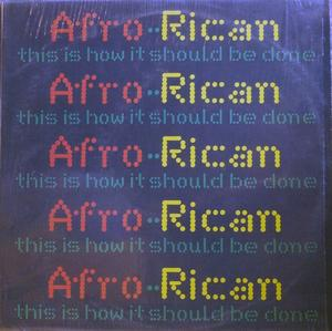 Single Cover Afro Rican - This Is How It Should Be Done