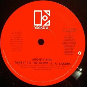 Single Cover Mighty Fire - Take It To The Hoop - La Lakers