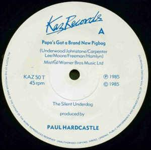 Single Cover Paul - Papa's Got A Brand New Pigbag Hardcastle
