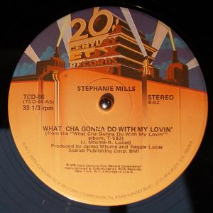 Single Cover Stephanie - What Cha' Gonna Do With My Lovin' Mills