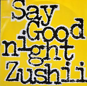 Single Cover Zushii - Say Goodnight