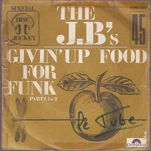 Single Cover The - Givin' Up Food For Funk J. B.'s