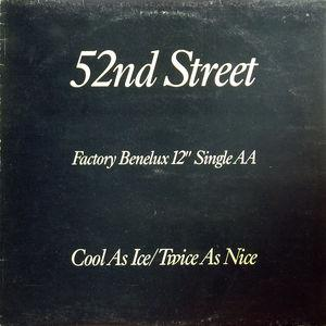 Single Cover 52nd Street - Cool As Ice
