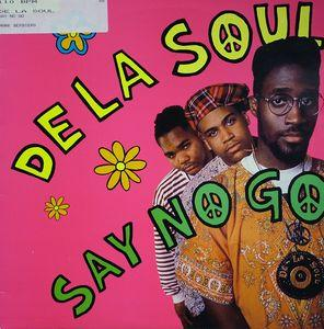 Single Cover De La Soul - Say No Go
