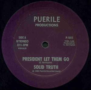 Single Cover Solid Truth - President Let Them Go