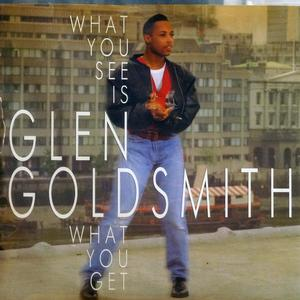 Single Cover Glen - What You See Is What You Get Goldsmith