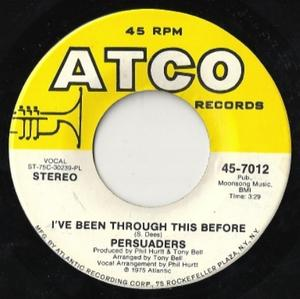 Single Cover The - I've Been Through This Before Persuaders
