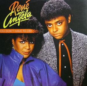 Single Cover René And Angela - You Don't Have To Cry
