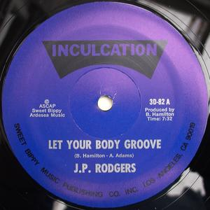 Single Cover J.p. - Let Your Body Groove Rodgers Jr.