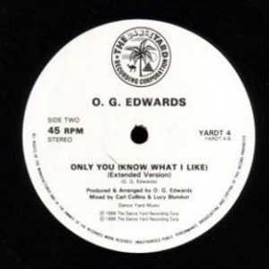 Single Cover O. G. Edwards - Only You (know What I Like)
