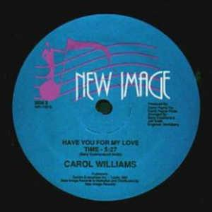 Single Cover Carol - Have You For My Love Williams