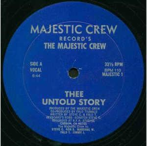 Single Cover The - Thee Untold Story Majestic Crew