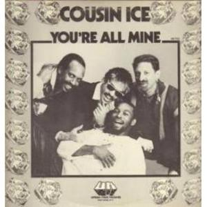 Single Cover Cousin Ice - You're All Mine