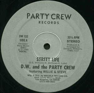 Single Cover D.w. And The Party Crew - Street Life (feat. Willie & Steve)