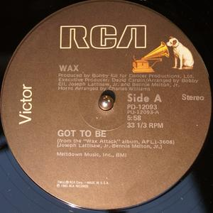 Single Cover Wax - Got To Be