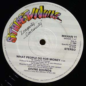 Single Cover Divine Sounds - What People Do For Money