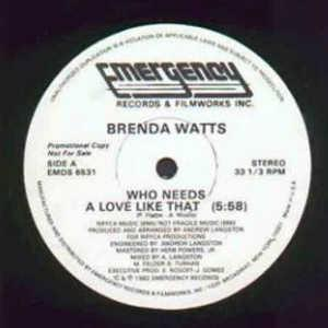 Single Cover Brenda - Who Needs A Love Like That Watts